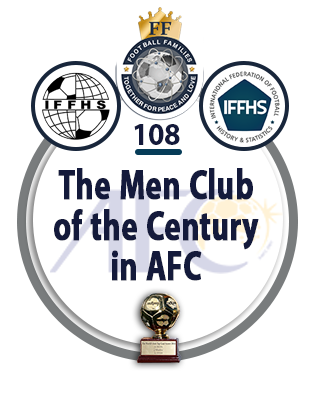 The Men Club of the Century in AFC.