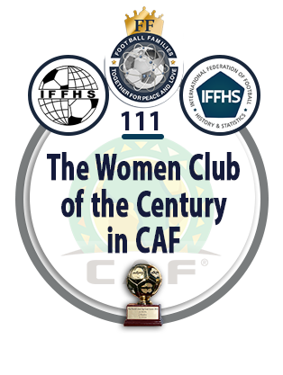 The Women Club of the Century in CAF.