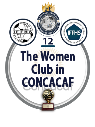 The Women Club in CONCACAF.
