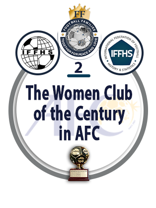 The Women Club of the Century in AFC.