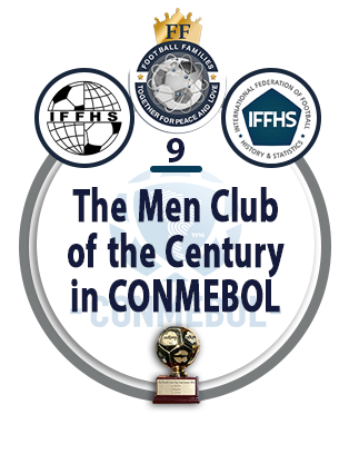 The Men Club of the Century in CONMEBOL.